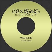 What Is Life Songs