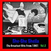 She-She Sheila : The Greatest Hits From 1961, Vol. 2 Songs