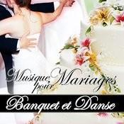 Musique Pour Mariages. Banquet Et Danse Songs
