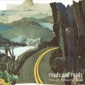 Roads And Roads Songs