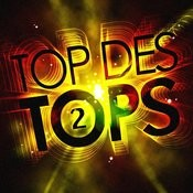 Top Des Tops Vol. 2 Songs