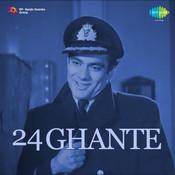 24 Ghante Songs
