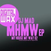 My House My Way Vol 02 Songs