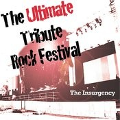 The Ultimate Tribute Rock Festival Songs