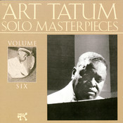 The Art Tatum Solo Masterpieces, Vol. 6 Songs