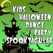 Kids Halloween Dance Party Spooktacular Songs