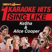 Drew's Famous #1 Karaoke Hits: Sing Like Ke$ha & Alice Cooper Songs
