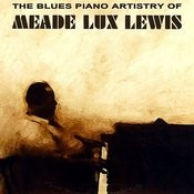 The Blues Piano Artistry Of Meade Lux Lewis Songs