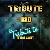 Red (A Tribute To Taylor Swift) Songs