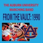 From The Vault - The Auburn University Marching Band 1990 Songs