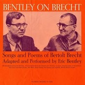 Bentley On Brecht: Songs And Poems Of Bertolt Brecht Songs