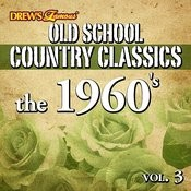 Old School Country Classics: The 1960's, Vol. 3 Songs
