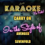 Carry On (In The Style Of Avenged Sevenfold) [Karaoke Version] - Single Songs