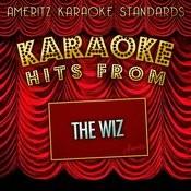 Karaoke Hits From The Wiz Songs