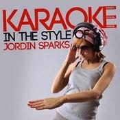 Karaoke (In The Style Of Jordin Sparks) Songs