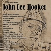 The Very Best: John Lee Hooker Vol. 2 Songs