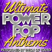 Ultimate Power Pop Anthems Songs
