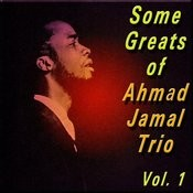 Some Greats Of Ahmad Jamal Trio, Vol. 1 Songs