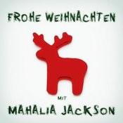 Frohe Weihnachten Mit Mahalia Jackson Songs
