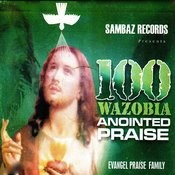 100 Wazobia Anointed Praise Songs