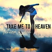 Take Me To Heaven Songs
