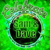 Celebrate: Sam & Dave Songs
