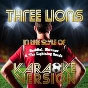 Three Lions (In The Style Of Baddiel, Skinner & The Lightning Seeds) [Karaoke Version] - Single Songs