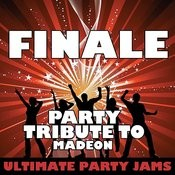 Finale (Party Tribute To Madeon) - Single Songs