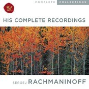 Rachmaninoff: The Complete Recordings Songs