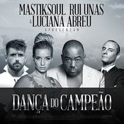 Danc?a Do Campea?o (Feat. Rui Unas & Luciana Abreu) Songs
