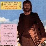 Without Her - Without You - The Very Best Of Nilsson Vol.1 Songs