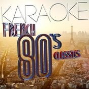 Karaoke - French 80's Classics Songs