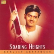 Soaring Heights - Sanjeev Abhyankar Vol 2 Songs