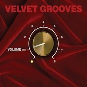 Velvet Grooves Volume On! Songs