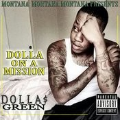 Montana Montana Montana Presents: Dolla On A Mission Songs