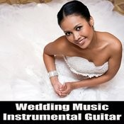 Wedding Music: Instrumental Guitar Songs