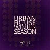 Urban House Winter Season - Vol.10 Songs