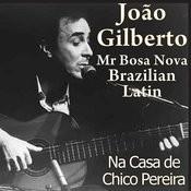 Mr. Bosa Nova: João Gilberto Songs