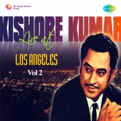 Kishore - Live At Los Angeles Vol 2  Songs