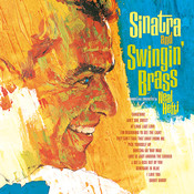 Sinatra And Swingin' Brass Songs