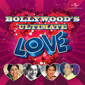 Bollywood's Ultimate Love Songs