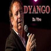 Dyango En Vivo Songs