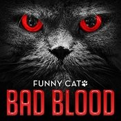 Bad Blood (Funny Cats Singing Version) Song