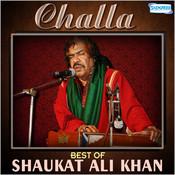 Challa - Best of Shaukat Ali Khan Songs