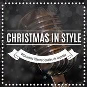 Christmas In Style. Villancicos Internacionales De Leyenda Songs
