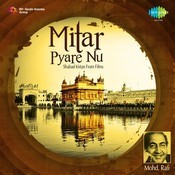 Mitar Pyare Nu - Shabad Kirtan From Films Songs