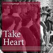 Choral Music Series: Take Heart Songs