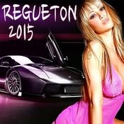 Regueton 2015 Songs