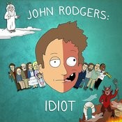 John Rodgers: Idiot Songs
