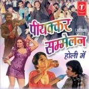 Piyakkar Sammelan Holi Mein Songs